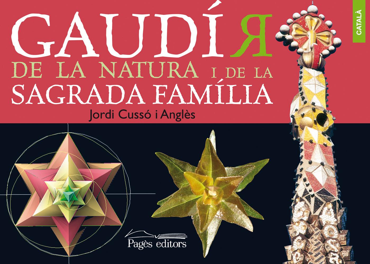 Gaudí(r) de la Natura i de la Sagrada Família