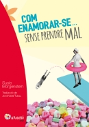 4459_COM_ENAMORARSE_SENSE_PRENDRE_MAL